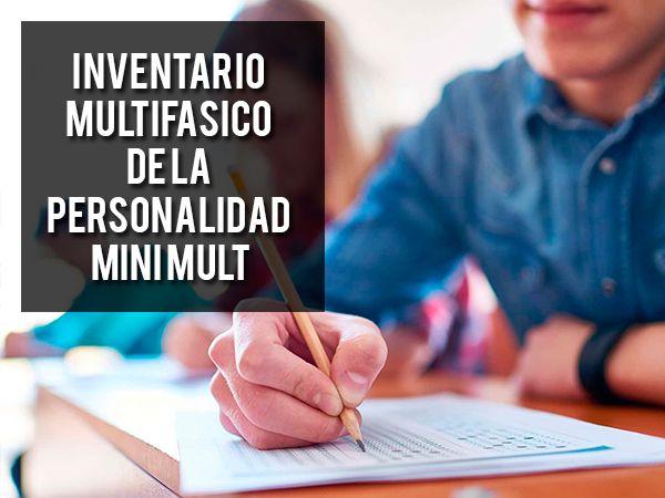 Inventario Multifasico de la Personalidad Mini Mult